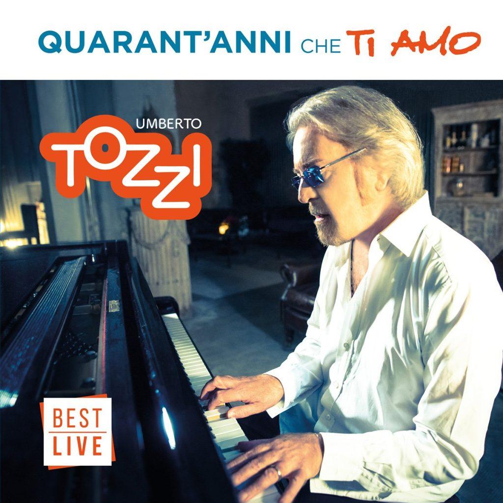 Digital cover Umberto Tozzi - 40 anni che ti amo